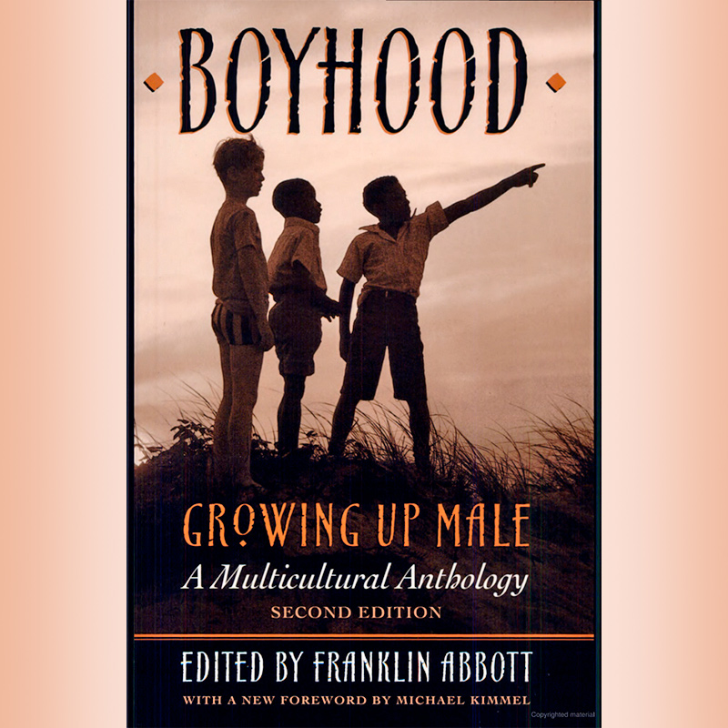 The Night That Sleep Awoke in Boyhood. Growing Up Male. A Multicultural Anthology.